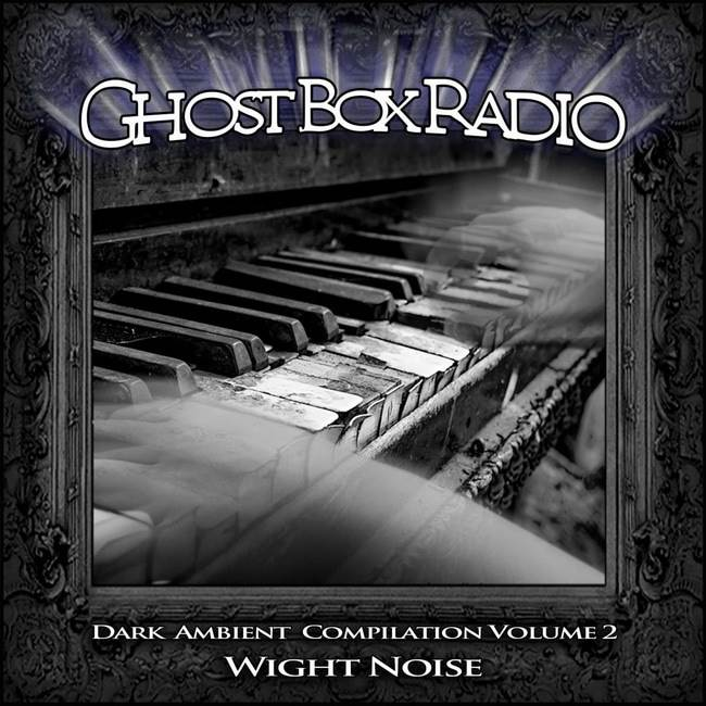 ghost box radio dark ambient compilation